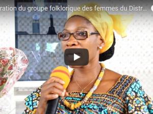Inauguration du groupe folklorique des femmes du District d'Avedji le 27-05-2018